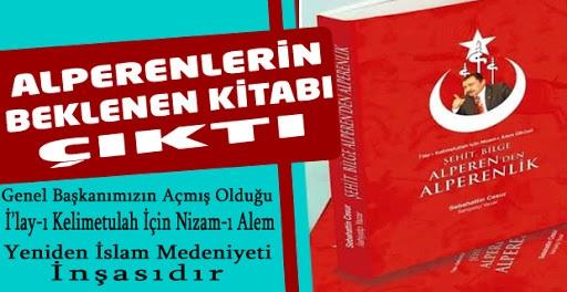 ŞEHİT LİDER BİLGE ALPEREN MUHSİN YAZICIOĞLU'NDAN ALPERENLERE