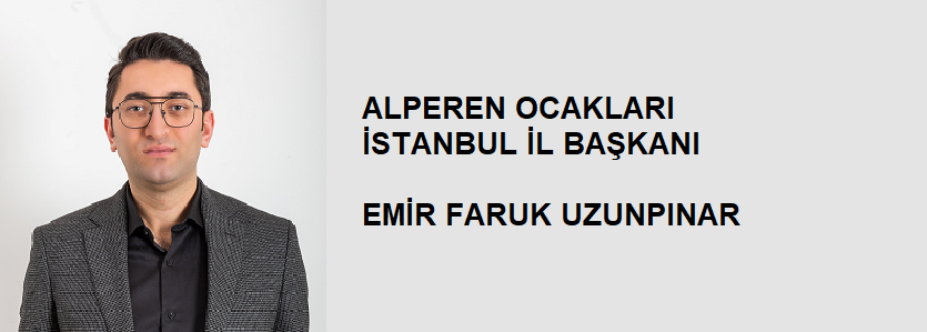 Alperen Ocakları İstanbul İl Başkanı kimdir ?